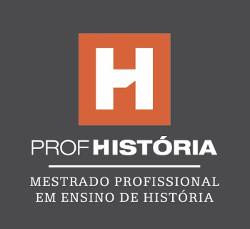 ProfHistória - Programa de Mestrado Profissional em Ensino de História